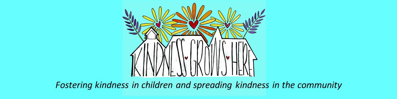 Kindness Grows Here
